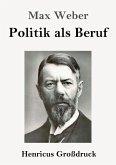 Politik als Beruf (Großdruck)