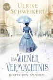 Hinter den Spiegeln - Das Wiener Vermächtnis (eBook, ePUB)