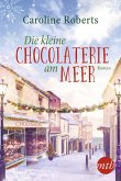 Die kleine Chocolaterie am Meer (eBook, ePUB)