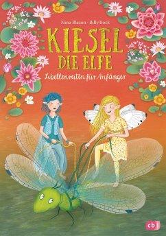 Libellenreiten für Anfänger / Kiesel, die Elfe Bd.2 - Blazon, Nina