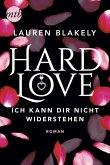 Hard Love - Ich kann dir nicht widerstehen! / Big Rock Bd.6 (eBook, ePUB)