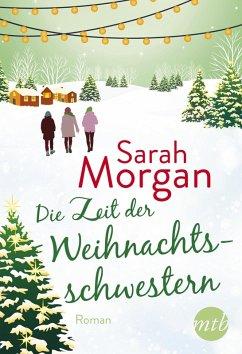 Die Zeit der Weihnachtsschwestern (eBook, ePUB) - Morgan, Sarah