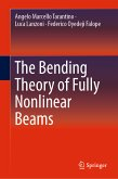 The Bending Theory of Fully Nonlinear Beams (eBook, PDF)