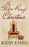 The Wise King's Christmas