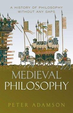 Medieval Philosophy - Adamson, Peter (Ludwig-Maximilians-Universitat Munchen)