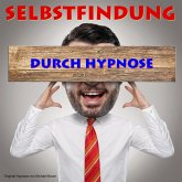 Selbstfindung durch Hypnose (MP3-Download)