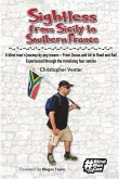 Sightless From Sicily to Southern France