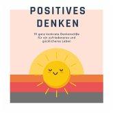 Positives Denken: Das Premium-Hörbuch (MP3-Download)