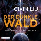 Der dunkle Wald / Trisolaris-Trilogie Bd.2 (MP3-Download)