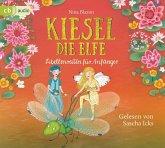 Libellenreiten für Anfänger / Kiesel, die Elfe Bd.2 (2 Audio-CDs)