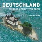 Deutschland: Unsere Heimat von oben (Mängelexemplar)