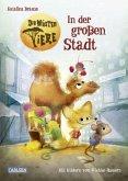 In der großen Stadt / Die Wüsten Tiere Bd.1 (Mängelexemplar)