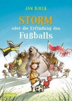 Storm oder die Erfindung des Fußballs Bd.1 (Mängelexemplar) - Birck, Jan