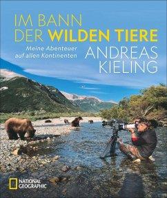 Im Bann der wilden Tiere (Mängelexemplar) - Kieling, Andreas