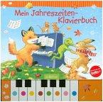 Mein Jahreszeiten-Klavierbuch, m. Klaviertastatur (Mängelexemplar)