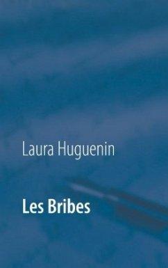 Les Bribes