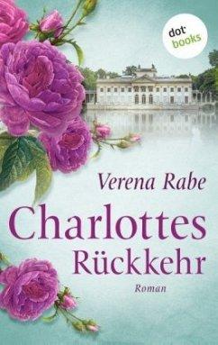 Charlottes Rückkehr - Rabe, Verena