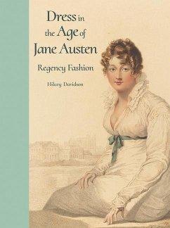Dress in the Age of Jane Austen - Davidson, Hilary