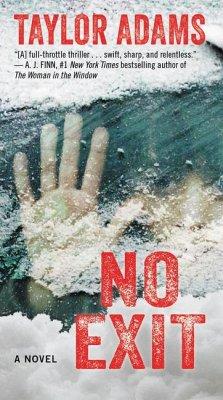 No Exit - Adams, Taylor