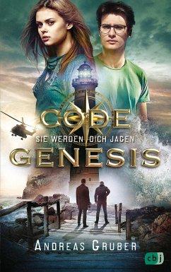 Code Genesis - Sie werden dich jagen - Gruber, Andreas
