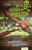 Die Grünen Piraten - Greifvögel in der Falle (eBook, ePUB)