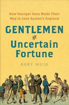 Gentlemen of Uncertain Fortune - Muir, Rory