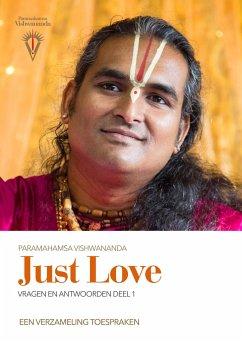 JUST LOVE Vragen en antwoorden - Vol.1 - Vishwananda, Sri Swami