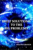 Brief Solutions to the Big Problems (eBook, ePUB)