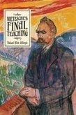 Nietzsche's Final Teaching