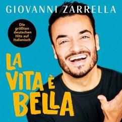 La Vita È Bella - Zarrella,Giovanni