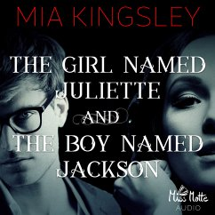 The Girl Named Juliette and The Boy Named Jackson (MP3-Download) - Kingsley, Mia