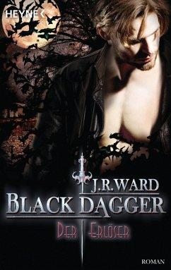 Der Erlöser / Black Dagger Bd.33 (eBook, ePUB) - Ward, J. R.