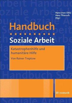 Katastrophenhilfe und Humanitäre Hilfe (eBook, PDF) - Treptow, Rainer