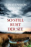 So still ruht der See (eBook, ePUB)