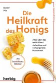 Die Heilkraft des Honigs (eBook, ePUB)