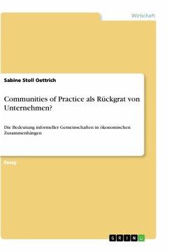 Communities of Practice als Rückgrat von Unternehmen?