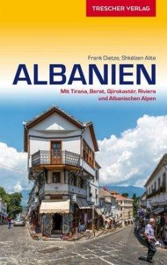 Reiseführer Albanien - Dietze, Frank; Shkëlzen, Alite