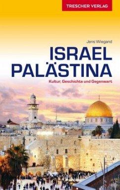 Reiseführer Israel und Palästina - Wiegand, Jens