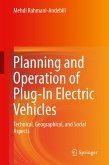 Planning and Operation of Plug-In Electric Vehicles