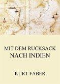 Mit dem Rucksack nach Indien (eBook, ePUB)