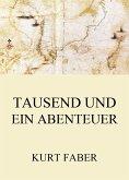Tausend und ein Abenteuer (eBook, ePUB)