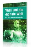 Willi und die digitale Welt