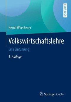 Volkswirtschaftslehre - Woeckener, Bernd