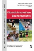 Didaktik innovativen Sportunterrichts