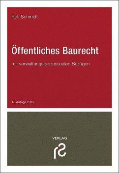 Öffentliches Baurecht - Schmidt, Rolf