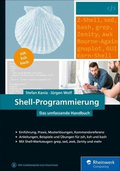 Shell-Programmierung (eBook, ePUB) - Kania, Stefan; Wolf, Jürgen