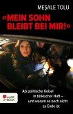 """""""Mein Sohn bleibt bei mir!"""" (eBook, ePUB)"""