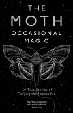 Moth Presents: Occasional Magic (eBook, ePUB)