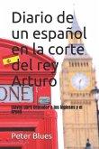 Diario de Un Español En La Corte del Rey Arturo: MIS Aventuras Y Desventuras Aprendiendo Ingles