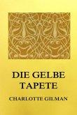Die gelbe Tapete (eBook, ePUB)